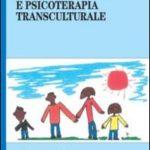Famiglie immigrate e psicoterapia transculturale