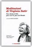 Meditazioni di Virginia Satir. Pace  dentro di me, pace con te, pace nel  mondo