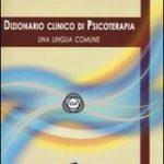 Dizionario Clinico di Psicoterapia. Una lingua comune