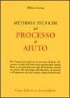 Metodo e tecniche del processo di aiuto.